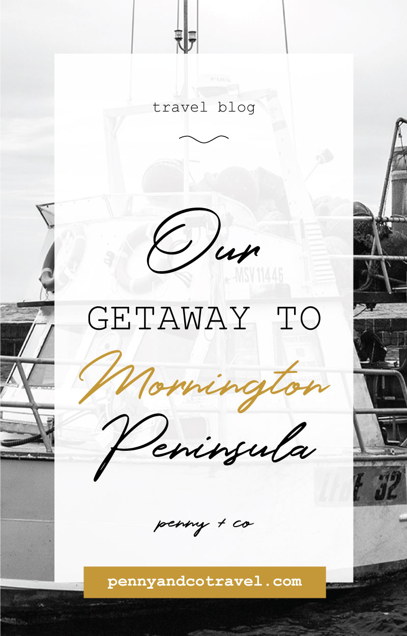 our getaway to mornington