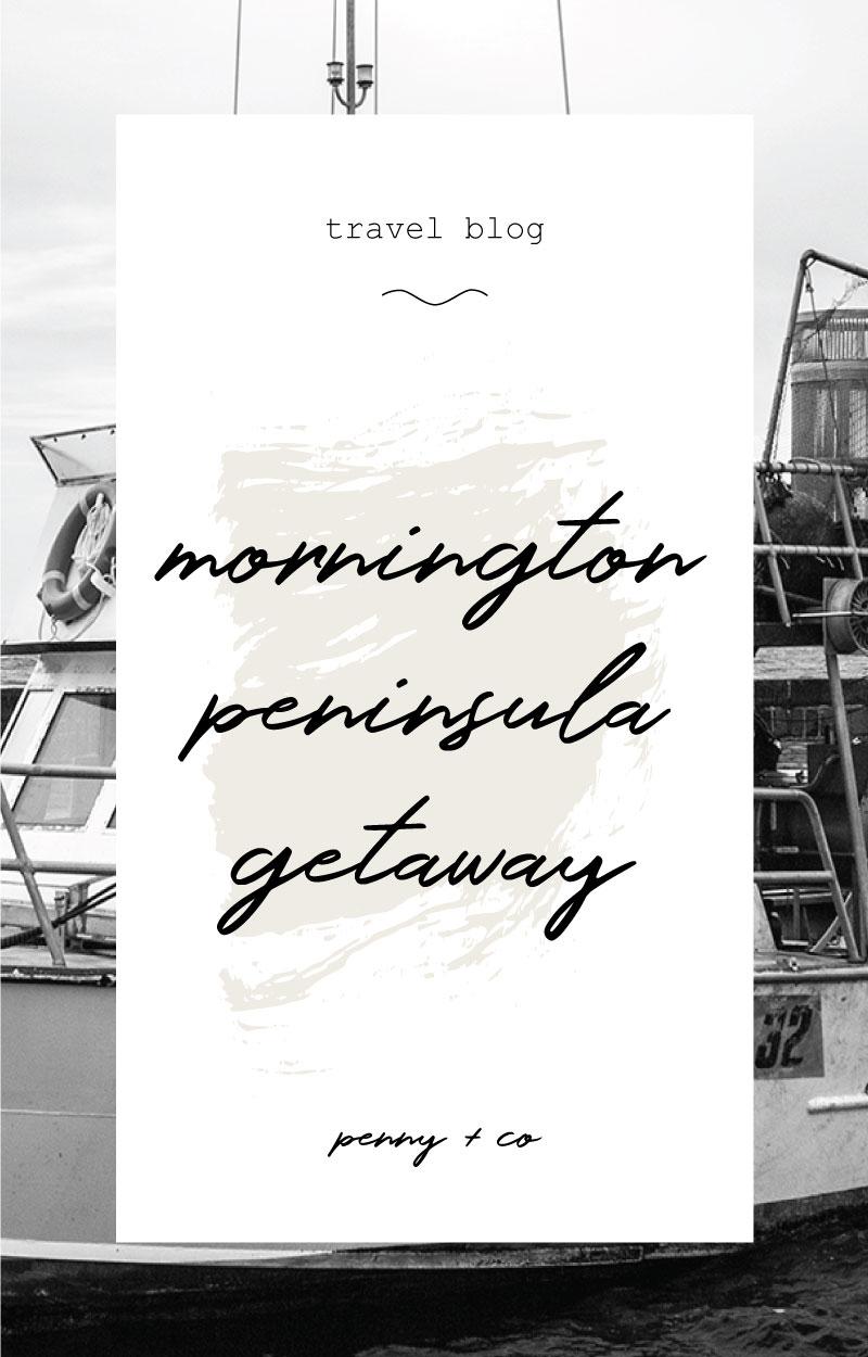 mornington getaway